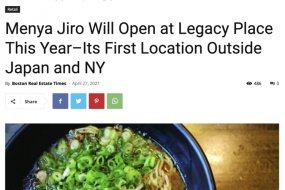Menya Jiro Will Open at Legacy Place This Year–Its First Location Outside Japan and NY